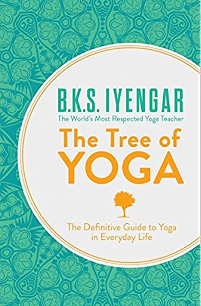BKS Iyengar Tree of Yoga